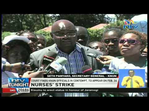 Nurses' Union Secretary General, Seth Panyako in trouble for defying court order to call off strike