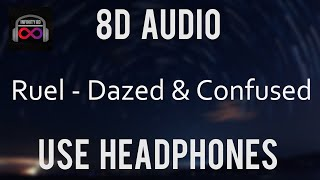Ruel    Dazed & Confused 8D Audio