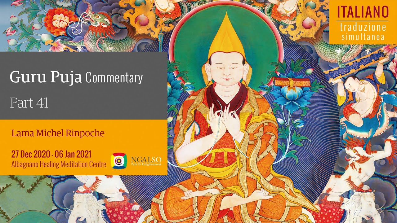 TRADUZIONE ITALIANO - Guru Puja commentary with Lama Michel Rinpoche - part 41