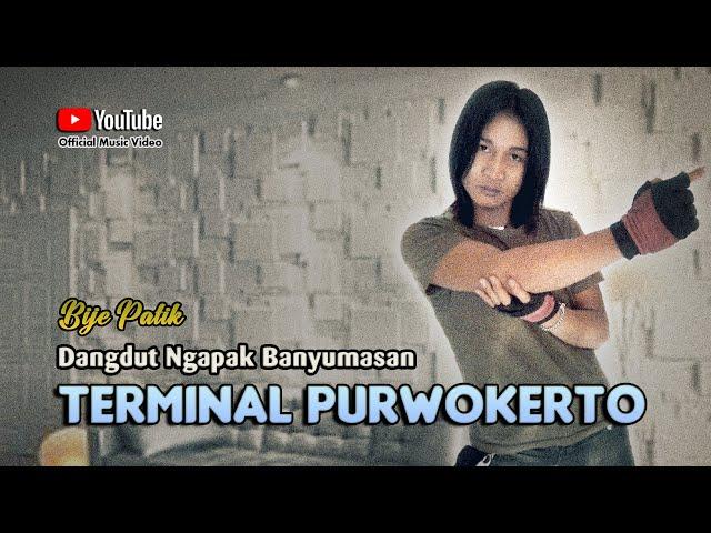 Bije Patik - TERMINAL PURWOKERTO Lagu Populer Ngapak Banyumasan ©dpstudioprod [Official Music Video]