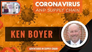 Coronavirus And Supply Chain - Dr. Ken Boyer, The Ohio State University Fisher College Of Business