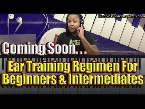 Ear Training Regimen  For Beginners and Intermediates (Previews)