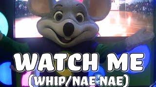 """Chuck E. Live - """"Watch Me"""" (Whip/Nae Nae)"""
