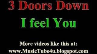3 Doors Down - I Feel You (lyrics & music)