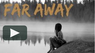 تحميل و مشاهدة موسيقى رائعة | بعيد - Far Away MP3