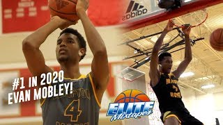 EVAN MOBLEY IS A FUTURE #1 NBA DRAFT PICK!! The Best Player in High School