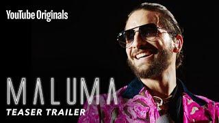 Maluma: Lo Que Era, Lo Que Soy, Lo Que Seré- Teaser Trailer