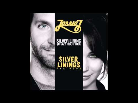 "236. Jessie J - Silver Lining (From The ""Silver Linings Playbook"" Soundtrack) [Audio]"
