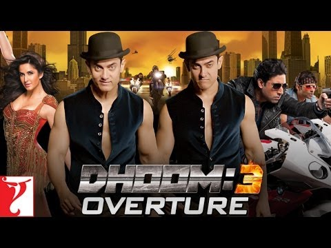Dhoom:3 Overture - Instrumental