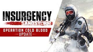 Insurgency – Sandstorm – Cold Blood Set Bundle