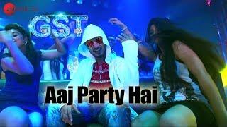 Aaj Party Hai | GST | Navi B & Poonam P | Arun Singh, Sahil Rayyan, Prakash Bhardwaj, Ali Faishal