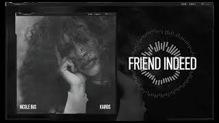 Nicole Bus   Friend Indeed (Official Audio)