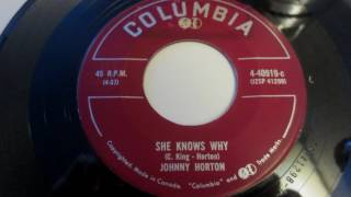 ''She knows why'' Johnny Horton Grady Martin 1957 Canada Columbia Rockabilly