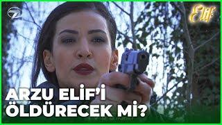 Arzu Elif'i Öldürebilecek Mi? Elif 285.Bölüm