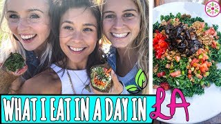 WHAT I EAT IN A DAY IN LA ft. Raw Alignment + Kate Flowers - Video Youtube