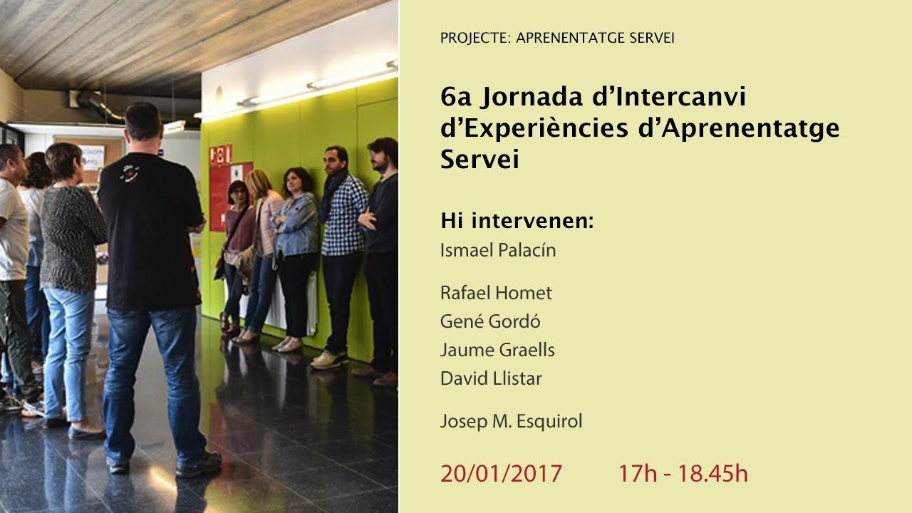 6a Jornada d'Intercanvi d'Experiències d'Aprenentatge Servei