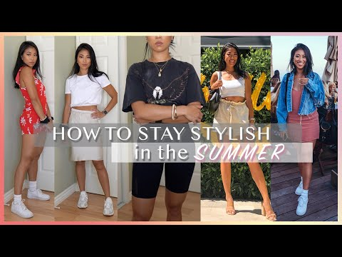 HOW TO BE STLYISH IN THE SUMMER | Easy Casual Summer Outfits