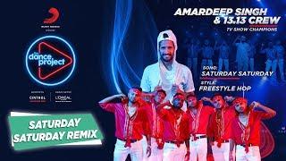 Saturday Saturday - Remix | Amardeep Singh Natt & 13.13 Crew | Humpty Sharma Ki Dulhania