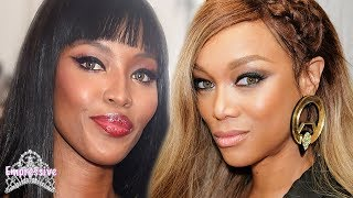 The Truth Behind Tyra Banks and Naomi Campbell's FEUD   Jealousy, lies, colorism, etc.