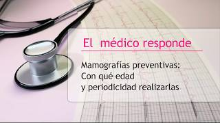 Mamografías preventivas: ¿con qué edad y periodicidad realizarlas?