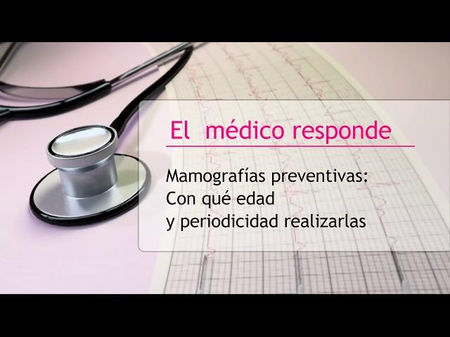Mamografías preventivas: ¿con qué edad y periodicidad realizarlas? - Hipólito Durán Giménez - Rico