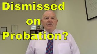 Dismissal From Employment on Probation-What You Need to Know