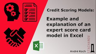 Credit Scoring Models : example and explanation of an expert score card model in Excel