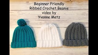 Easy Beginner Friendly Ribbed Crochet Beanie