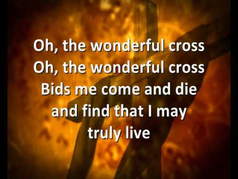 The Wonderful Cross (With Matt Redman)