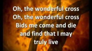 The Wonderful Cross [with lyrics] - Chris Tomlin & Matt Redman