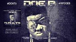 Doe B - Turn Up (Official Audio)