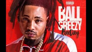 Ball Greezy   Nice & Slow (Feat. Lil Dred) [Bae Day]