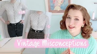 Misconceptions About Vintage Fashion : Venturing Into Vintage
