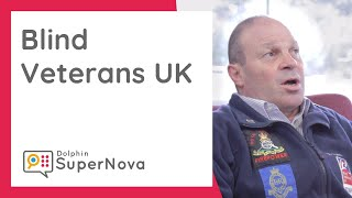 Blind Veterans UK & SuperNova - Our Story