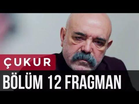 Çukur 12.Bölüm Fragmanı (видео)