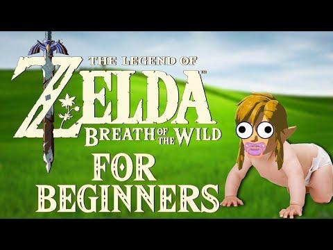 THE LEGEND OF ZELDA: Breath Of The Wild FOR BEGINNERS
