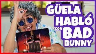 Daniel El Travieso - Güela Habla Con Bad Bunny!