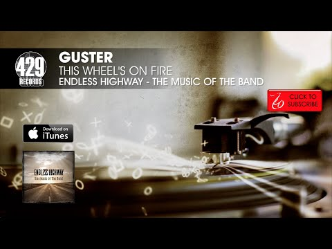 Guster - This Wheel's On Fire - Endless Highway: The Music of The Band