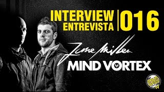 Interview | Entrevista | #016 - Mind Vortex & June Miller