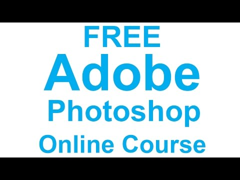 Adobe Photoshop Training Course Online for FREE - Learn How to ...