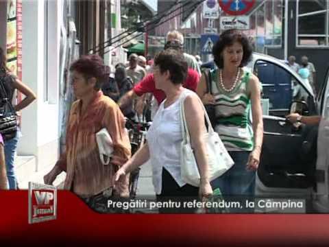 Pregătiri pentru referendum, la Câmpina
