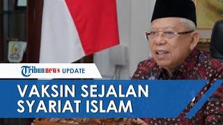 Soal Vaksin Covid-19, Maruf Amin Sebut Vaksinasi Sejalan dengan Ajaran Syariat Islam dan Hadis Nabi