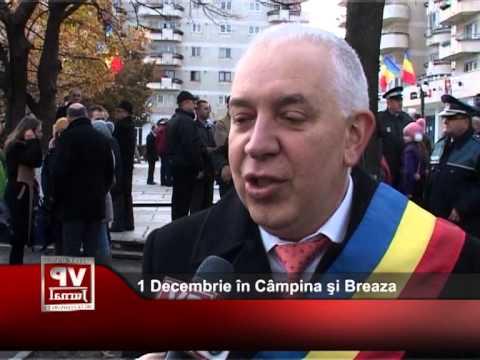 1 Decembrie în Câmpina şi Breaza