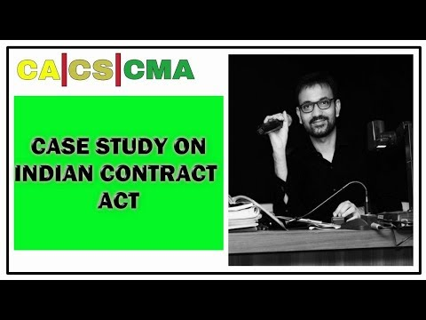 Case Study On Indian Contract Act by Amit Bachhawat