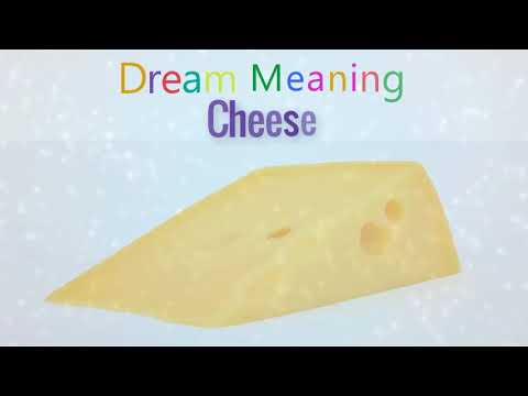 What is the meaning of cheese in a dream?