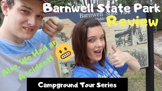 Barnwell State Park Review / FULL-TIME RV FAMILY