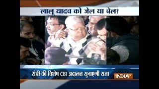 Lalu Prasad Yadav quantum of sentence to be out today