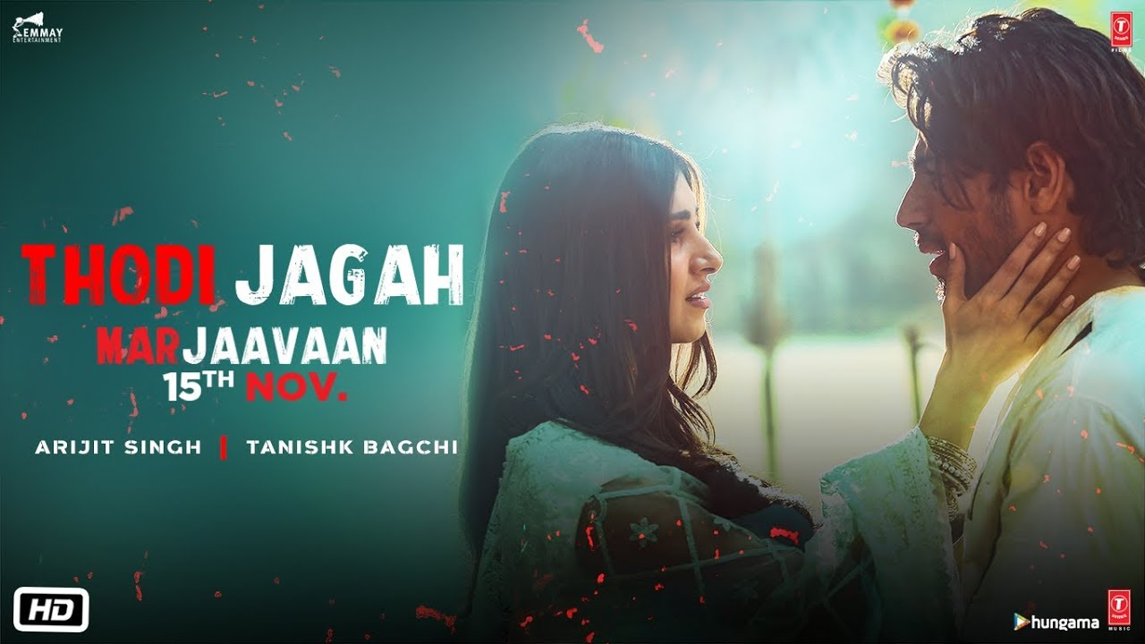 Thodi jagah de de mujhe lyrics - Arijit Singh Lyrics | lyrics for romantic song