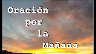 ORACION DE LA MAÑANA PARA TENER ÉXITO Y PROSPERAR EN TODO (COMPLETA)   Kholo.pk