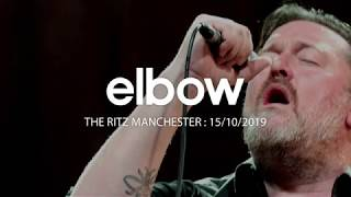 ELBOW LIVE AT THE RITZ MANCHESTER OCT 2019
